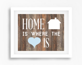 New Home Gift, Home Is Where The Heart Is Print, New Home Housewarming Gift, Home Decor, Rustic Home Decor, Family Print