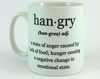 Hangry Definition Hungry And Angry Gift Mug 11oz Cup Present Perfect Gift Birthday Christmas Work Secret Santa Stocking Filler