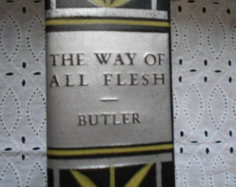 The Way of All Flesh. Samuel Butler. Hardcover. not dated circa 1930. Universal Library. Grosset and Dunlap Vintage book