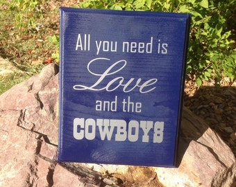 All You Need Is Love And The Cowboys wood sign