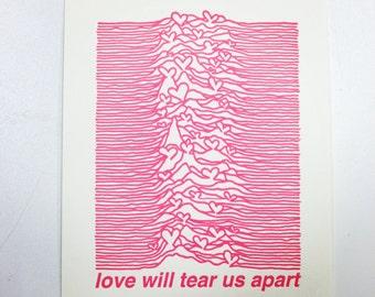 Love will tear us apart - Valentines Card