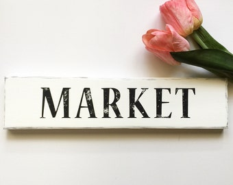 Rustic sign MARKET sign. White distressed with black distressed letters Vintage inspired, farmhouse inspired, shabby chic