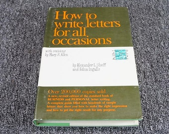How To Write Letters For All Occasions Byalexander Sheff 1961