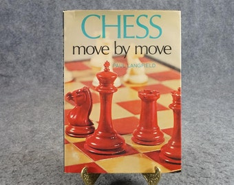 Chess Move By Move By Paul Langfield C. 1968