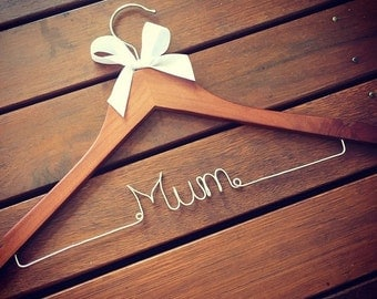Personalised coat hanger 'Mum' -Perfect for Mothers day or a bridal party gift