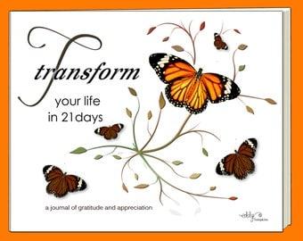 Gratitude & Appreciation Journal - Transform Your Life in 21 Days