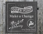 Make a Change after final delivery of files - add on - pretty please!