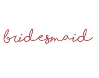 Bridesmaid Vinyl Iron-On Decal~ Glitter Iron-On Vinyl Decal~ Iron-On Vinyl Decal