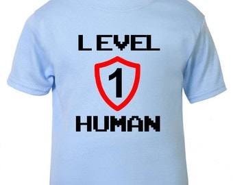 Baby / Toddler 'Level 1 Human ' Gamer baby / Funny - Baby / Toddler T-shirt