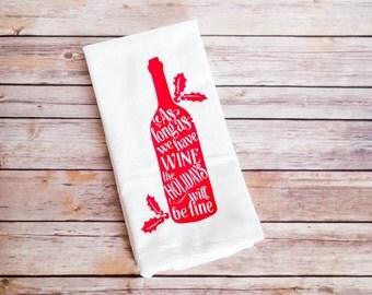 Christmas Flour Sack Towel, Wine Towel, Christmas Tea Towel, Christmas Gift, Hostess Gift Idea