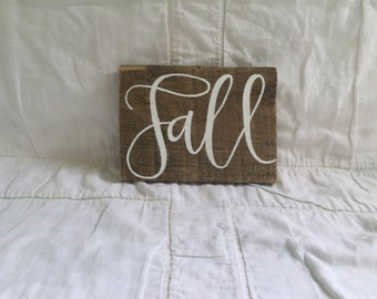 Fall -- Wooden Sign