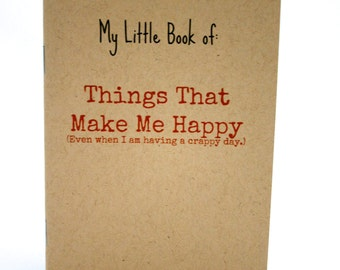 My Little Book of: Things That Make Me Happy