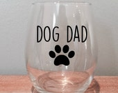 Dog Dad Stemless Wine Glass | Doggy Father Gift | Dog Parent Present | Dog Lover Gift