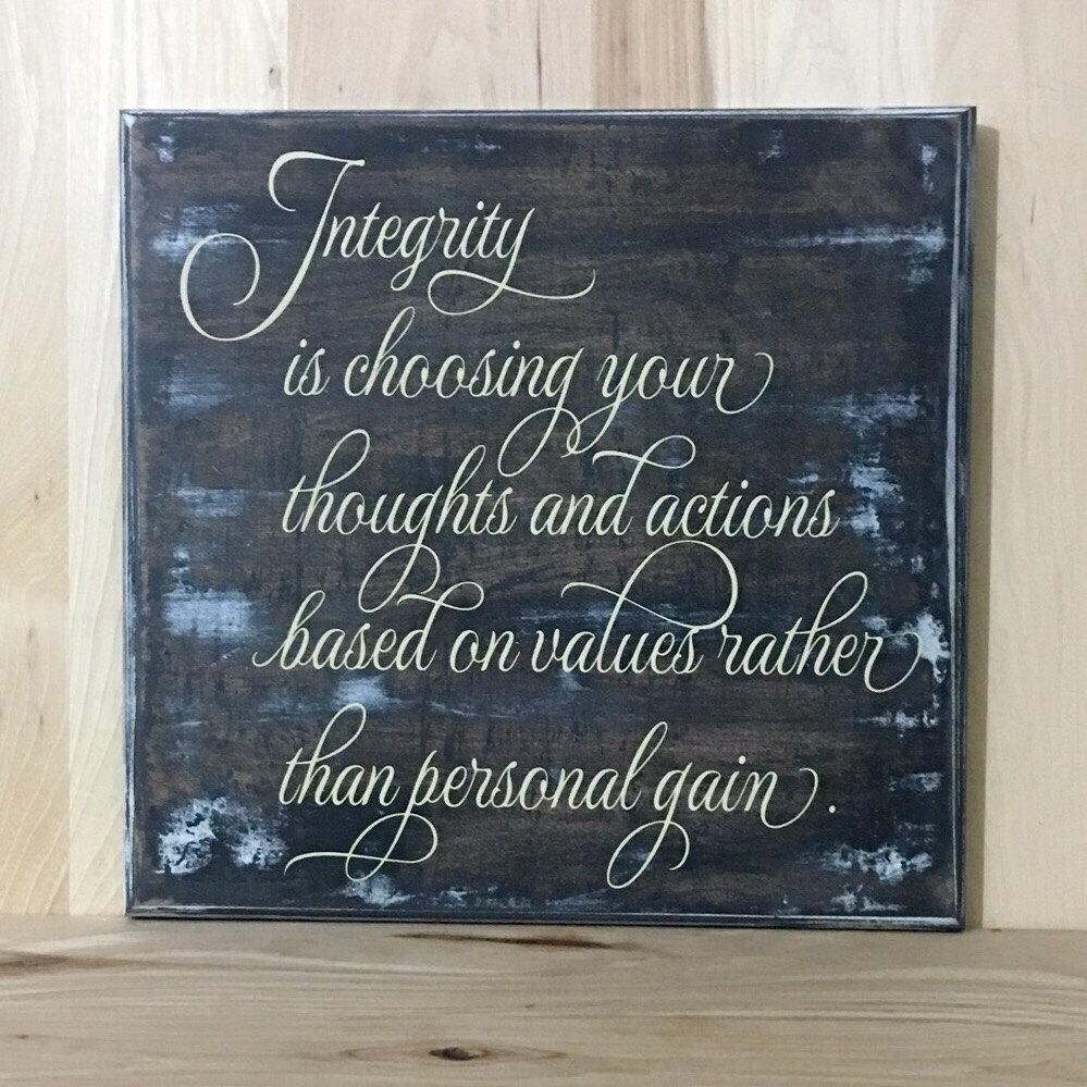 Integrity custom wood sign life lesson wall decor positive