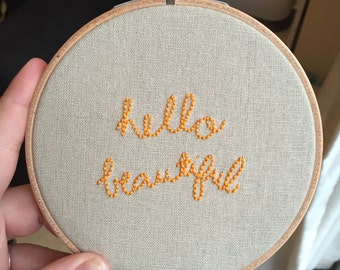 Hello Beautiful Embroidered Hoop Art