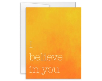 Encouragement Card - I Believe In You Card - Greeting Card - You Are Loved Card - 140801