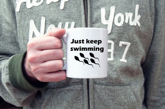 Funny coffee mug, just keep swimming, coffee mug, sperm humor coffee mug, gifts for him, fertility, gifts under 20, coffee cup
