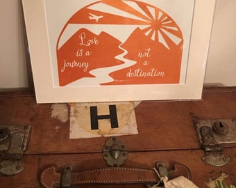 Love is a journey, not a destination mounted papercut