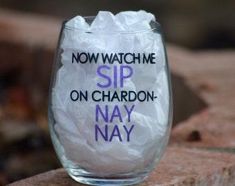 Stemless wine glass - sip on chardon-nay nay