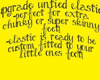 UPGRADE: Adjustable Elastic, Chunky Foot Elastic, Tiny Foot Elastic