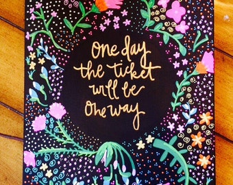 One Day The Ticket Will Be One Way - Canvas Painting - Home Decor - Wall Art