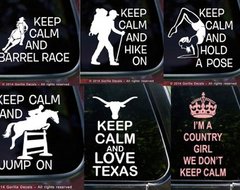 Keep Calm And ...... Stickers