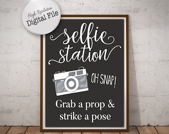 Selfie Station Sign, Grab a Prop and Strike a Pose Sign, Photo Booth Sign, Instant Download, Digital Printable File