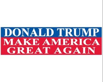 Donald Trump Make America Great Again Decal Vinyl or Magnet Bumper Sticker