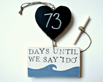 Wedding Countdown, Beach Wedding, Engagement Gift, Days Until We Say I Do, Days Until Mr and Mrs, Countdown Chalkboard, Days Until Wedding.