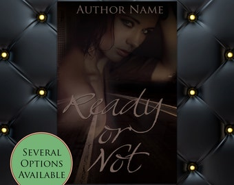 Ready or Not Pre-Made eBook Cover * Kindle * Ereader Cover