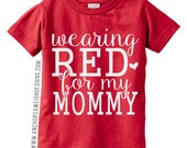 Wearing RED for my Mommy Youth Tee