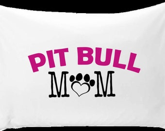 Pit bull mom pillow case - Thoughtful pit bull gift