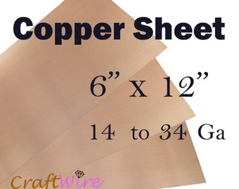 99.9% Pure Copper Metal Sheet, 6 X 12 inch, 14 16 18 20 22 24 26 28 30 32 34 Gauge, Dead Soft, Rectangular, 6 inches x 12 inches