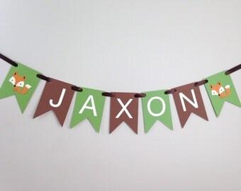 Custom Name Banner - Pennants - Birthday Party - Photography Prop - Nursery Room Banner - Party Decor - Woodland Decor