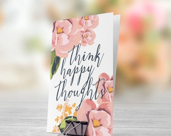 Think Happy Thoughts Pastel Flowers 5x7 inch Folded Greeting Card - GC1015