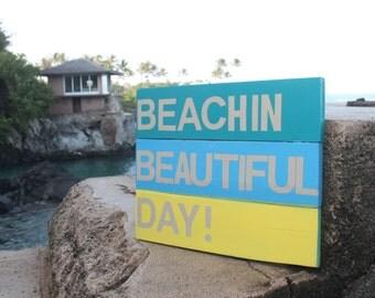 Beachin Beautiful Day!  pallet wood sign