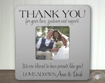 Personalized Parents of the Bride Frame Thank You Gift for Parents Wedding Gift Thank You For Your Love, Guidance and Support  IBFSWED