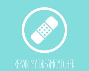 Dreamcatcher Repair (Small Repairs)