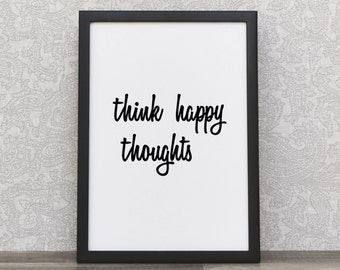 Minimalist Typography | Quote Prints | Typography Art | Think Happy Thoughts | Inspiration | Scandinavian Decor | Motivational Quote | Print