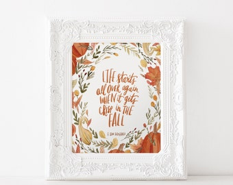 Life Starts All Over Again When It gets Crisp in the Fall Watercolor Print