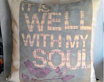 valentine day gifts It Is Well with My Soul Pillow Cover Pillow,Decorative Throw Pillows,Pillow it is well with My Soul  Pillow Cover