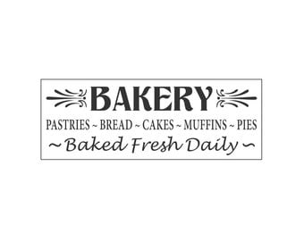 Sign Stencil -  BAKERY Pastries Bread Cakes Muffins Pies Baked Fresh Daily - 8 x 22 Stencil