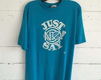 vintage t shirt, 80s, Just Say No,  drugs, alcohol, faded, distressed, soft and thin, teal blue, XL
