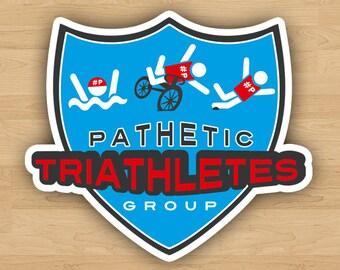 "4"" x 4.5"" 'Pathetic Triathletes Group' Vinyl Decal Bumper Sticker"
