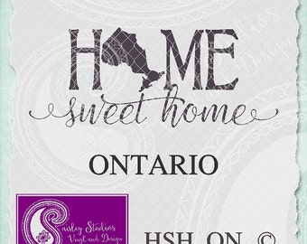 Ontario Home Sweet Home Vector; ai, eps, svg, gsd, dxf, png; ( jpeg files also available )
