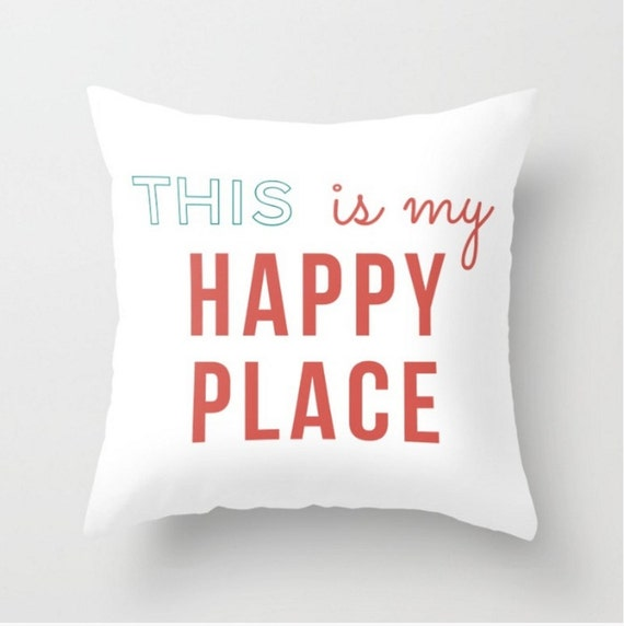 pillow cover coral light red teal this is my happy place quote. Black Bedroom Furniture Sets. Home Design Ideas