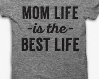 Mom life is best life