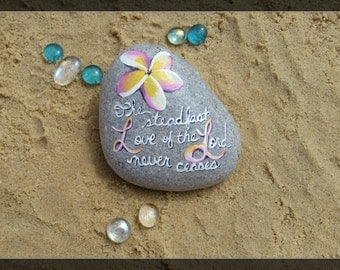 Rock painting The Steadfast Love of the Lord Never Ceases