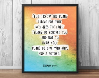 """Bible Verse Print Jeremiah 29:11 """"For I know the plans I have for you"""" Christian Poster Bible Print Bible Quote Watercolor Scripture - 037"""