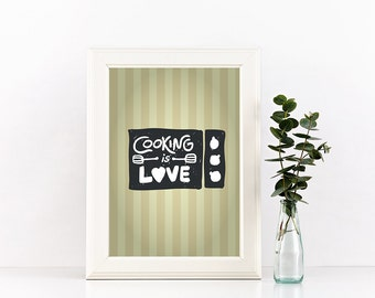 """POSTER PDF PRINTABLE - Cooking is Love.  Size 8,2 x 11,7"""""""